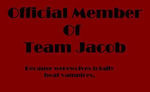 Official Member Of Team Jacob by xXBeautifulinPinkXx