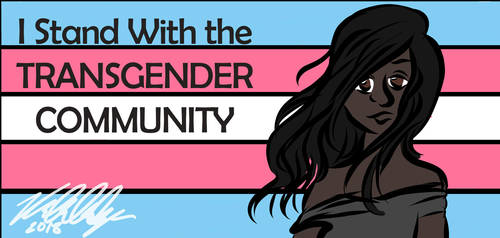 I Stand With the Trans Community by ThePhilosophicalJew
