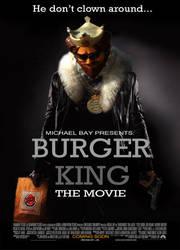Burger King: The Movie by BobbyBobby85