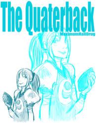 The Quaterback by MaximumHallDrug