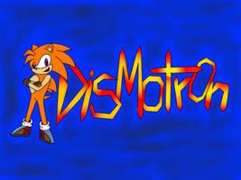 DISMOTRON Radical by DISMOTRON