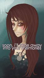 soon i'll fade away by jennifuh