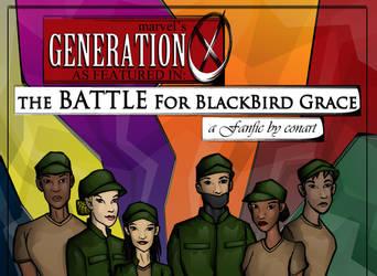 GenX: Battle for Blackbird Grace by flybyfps