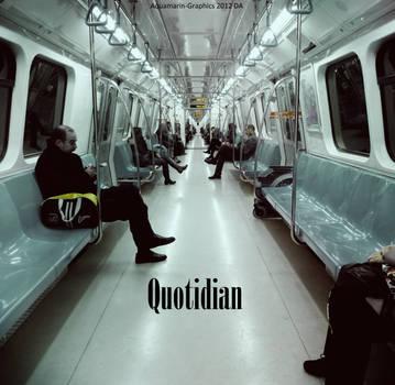 Quotidian by Aquamarin-Graphics