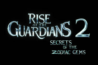 Rise of the Guardians 2 Secrets of the Zodiac Gems by HarmonySeagem