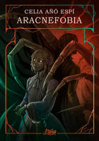 Book cover - Aracnefobia by LiberLibelula