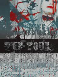I keep coming back - The Tour by Mvrderprincess