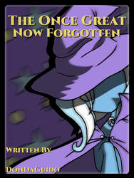 The Once Great Now Forgotten (FanFiction Cover) by jahzi2POINT0