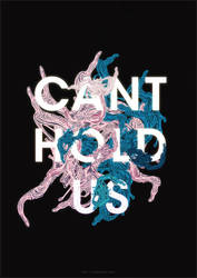 CAN'T HOLD US by TheUnknownBeing