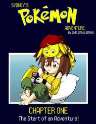 Sydney's Pokemon Adventure - Chapter One by LilBruno