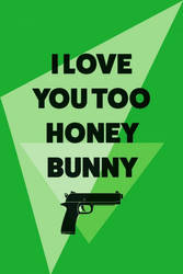 I Love You Honey Bunny - Amore collection by Benjhons