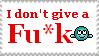I don't give a fu-k by Blayzes