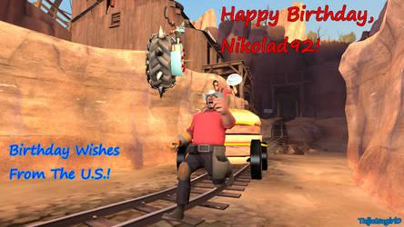 Happy Birthday, Nikolad92! (2018) by Taijutsugirl0