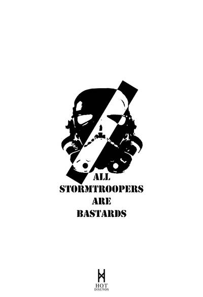 All Stormtroopers Are Bastards by elhot