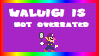Waluigi is not overrated stamp by ericgl1996