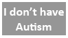 Not-Autism Stamp by OpposingViews