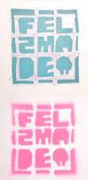 Mini FELZMADE Stencil by ItsmeJonas