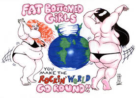 Fat Bottomed Girls - No Nudity by LimeGreenSquid