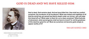 Friedrich Nietzsche - God is dead we killed him by YamaLlama1986