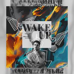 Wake up by MadeInSevila