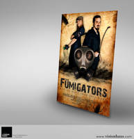Fumigators Movie Poster by VisionHaus