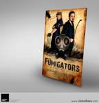 Fumigators Movie Poster by VisionHaus
