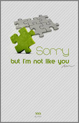 I'm Not Like You by inmany
