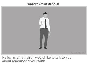 Door to Door Atheist by drDompelpomp