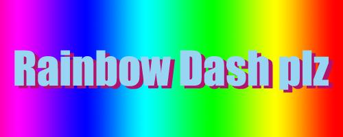 Rainbow Dash Plz by WolvenRemorse