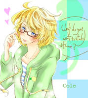 Cole:Looking smart too? by Ice-S-Cream-Twins