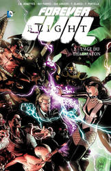 FOREVER EVIL BLIGHT Tome 2 by DCTrad