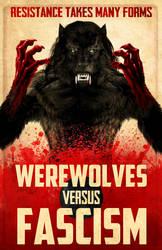 Werewolves Vs. Fascism by Viergacht