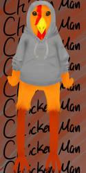CHICKEN MAN CHICKEN MAN by Rrezzo