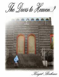 The Door 2 Heaven? by konjit