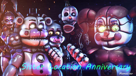 Sister Location Anniversary! {SFM/FNAF} by MemeEver