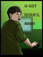 U Got Issues, Noob by Vorgus