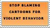Stop blaming cartoons by katthekat