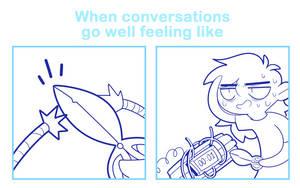When conversations go well feeling like by SmokyJack