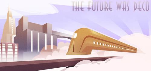 The Future Was Deco by Ladonite