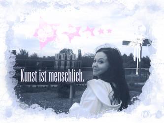 Kunst ist... by BLUTWALZER