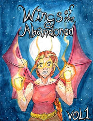 Wings of the Abandoned Vol 1 cover by duckgobananas