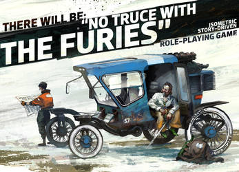 There Will Be: No Truce With The Furies! by kinnas