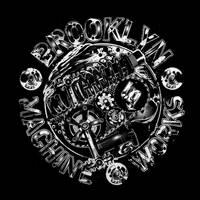 BROOKLYN MACHINE WORKS by endemo