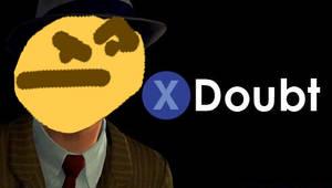 X To Doubt Hmmmmm Emoji. by chasr34