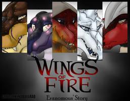 Wings of Fire Eranomous' Story Trailer by RhynoBullraq