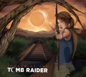 Shadow of the Tomb Raider by FantasyRose7