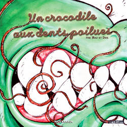 Un crocodile aux dents poilues - Front cover by DasArt