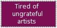 :Stamp: Ungrateful Artists by Clytemnon