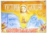 Unsung Heros - Kasturba Gandhi by Nicoll
