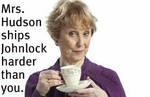 Mrs. Hudson ships Johnlock. by BeccaLilyJoyce
